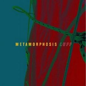 Metamorphosis - Luff CD (album) cover