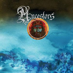 Ancestors - Neptune With Fire CD (album) cover