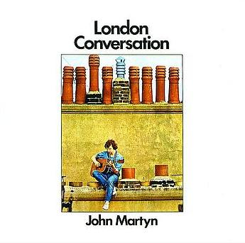 John Martyn - London Conversation CD (album) cover