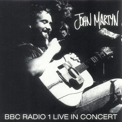 John Martyn - Bbc Radio 1 Live In Concert CD (album) cover