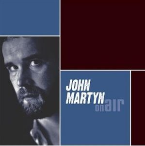 John Martyn - On Air: John Martyn CD (album) cover