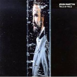 John Martyn - Piece By Piece CD (album) cover