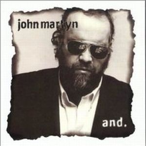 John Martyn - And CD (album) cover