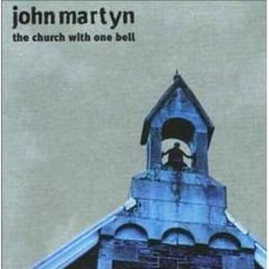 JOHN MARTYN - The Church With One Bell CD album cover