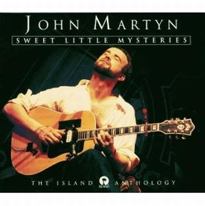 John Martyn - Sweet Little Mysteries: The Island Anthology CD (album) cover