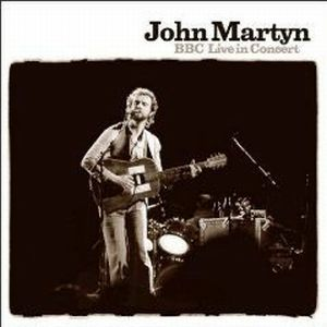 John Martyn - Bbc Live In Concert CD (album) cover