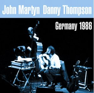John Martyn - Germany 1986 CD (album) cover