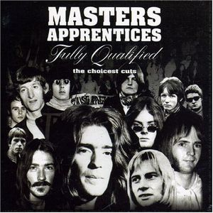 The Masters Apprentices - Fully Qualified: The Choicest Cuts CD (album) cover