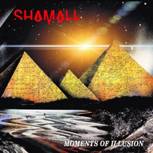 Shamall - Moments Of Illusion CD (album) cover