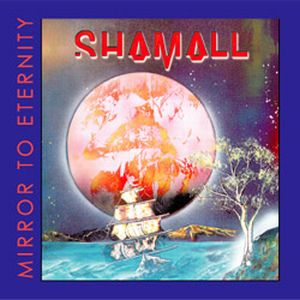 Shamall - Mirror To Eternity CD (album) cover