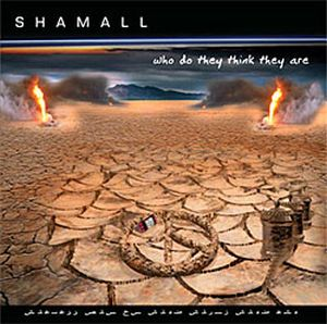 Shamall - Who Do They Think They Are CD (album) cover