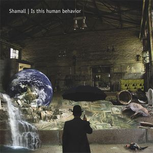 Shamall - Is This Human Behaviour? CD (album) cover