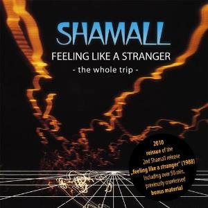 Shamall - Feeling Like A Stranger ~ The Whole Trip ~ CD (album) cover