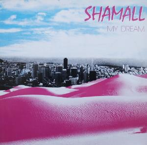 Shamall - My Dream CD (album) cover