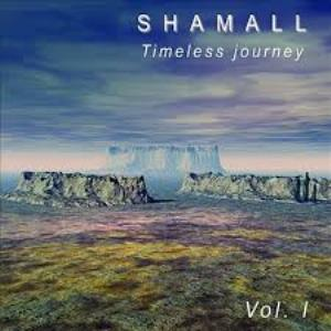 Shamall - Timeless Journey Vol. I CD (album) cover