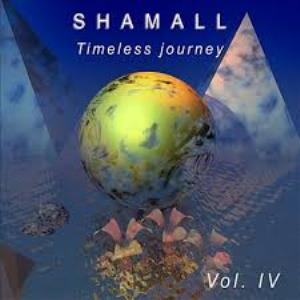 Shamall - Timeless Journey Vol. Iv CD (album) cover