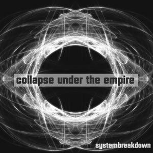 Collapse Under The Empire - Systembreakdown CD (album) cover