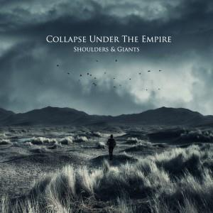 Collapse Under The Empire - Shoulders & Giants CD (album) cover