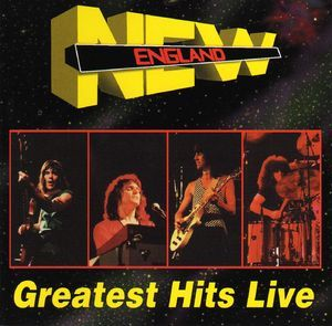 New England - Greatest Hits Live CD (album) cover