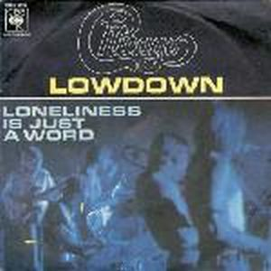 Chicago - Lowdown / Loneliness Is Just A Word CD (album) cover