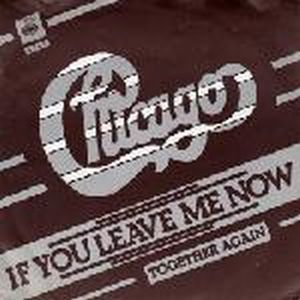 Chicago - If You Leave Me Now CD (album) cover