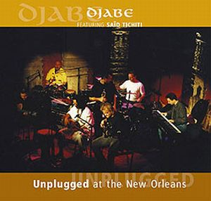 Djabe - Unplugged At The New Orleans CD (album) cover