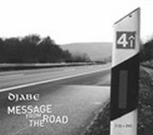 Djabe - Message From The Road CD (album) cover