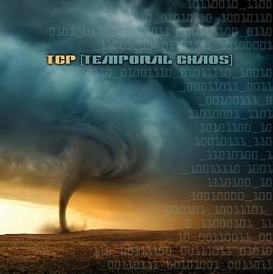 TCP - Temporal Chaos CD album cover