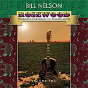 Bill Nelson - Rosewood Volume 2 CD (album) cover