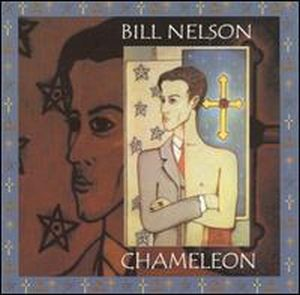 Bill Nelson - Chameleon CD (album) cover