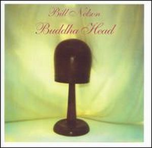 Bill Nelson - Buddha Head CD (album) cover