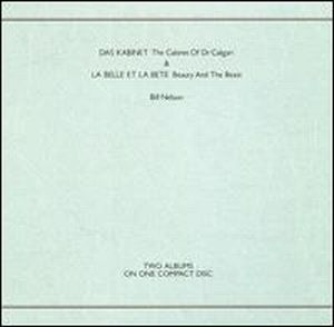 Bill Nelson - Kabinet/la Belle Et La Bete CD (album) cover