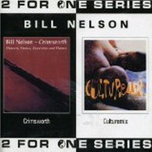 Bill Nelson - Crimsworth/culturemix CD (album) cover