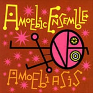 Amoebic Emsemble - Amoebiasis CD (album) cover