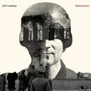 John Wesley - Disconnect CD (album) cover
