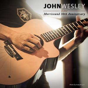 John Wesley - Live At Morrisound 30th Anniversary Show CD (album) cover
