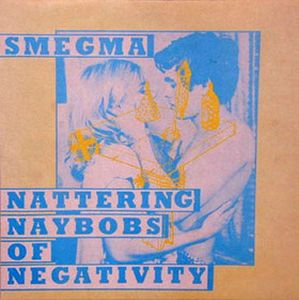 Smegma - Nattering Naybobs Of Negativity CD (album) cover