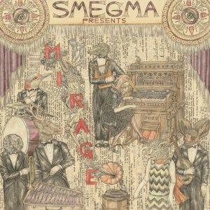 Smegma - Mirage CD (album) cover