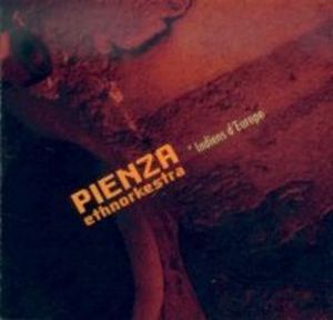 Pienza Ethnorkestra - Indies D'europe CD (album) cover