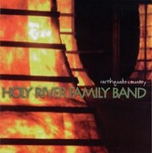 Holy River Family Band - Earthquake Country CD (album) cover