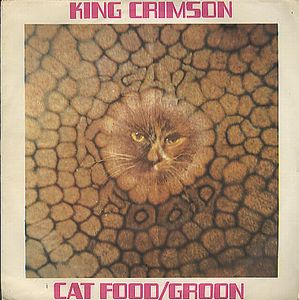 King Crimson - Cat Food CD (album) cover