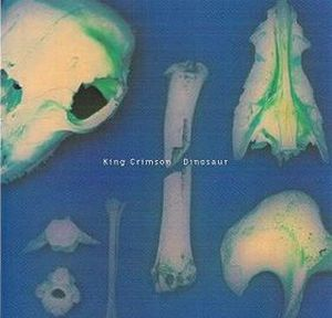 King Crimson - Dinosaur CD (album) cover