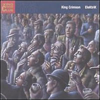 KING CRIMSON - Elektrik CD album cover