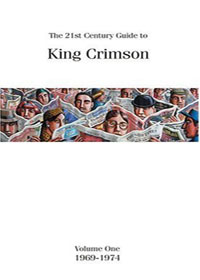 King Crimson - 21st Century Guide : Volume One (1969-1974) CD (album) cover