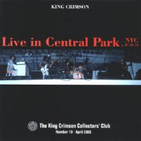 King Crimson - Live In Central Park, Nyc, 1974 CD (album) cover