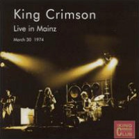 King Crimson - Live In Mainz, Gemany 1974 CD (album) cover