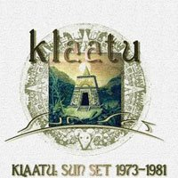 Klaatu - Sun Set : 1973 - 1981 CD (album) cover
