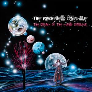 The Psychedelic Ensemble - The Dream Of The Magic Jongleur CD (album) cover