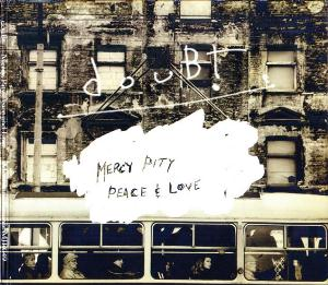 Doubt - Mercy, Pity, Peace & Love CD (album) cover