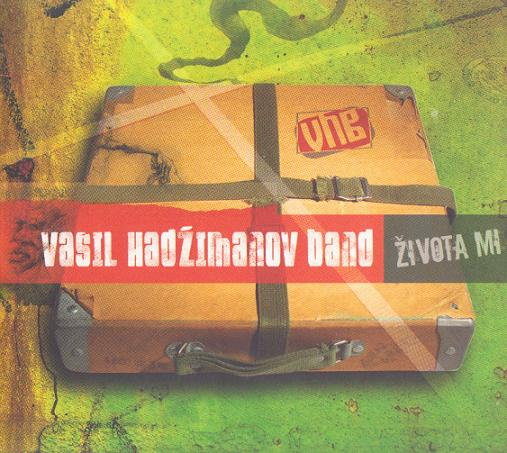 Vasil Hadzimanov Band - Zivota Mi CD (album) cover